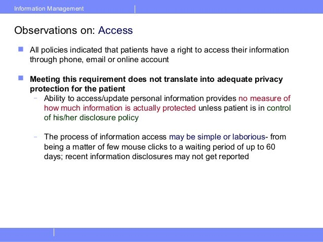 Information ManagementObservations on: Access All policies indicated that patients have a right to access their informati...