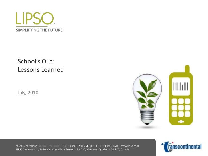 School's Out:Lessons Learned<br />July, 2010<br />