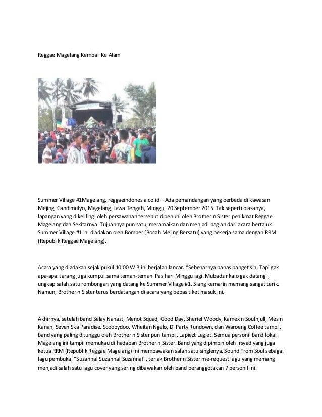 Reggae Magelang Kembali Ke Alam Summer Village #1Magelang, reggaeindonesia.co.id – Ada pemandangan yang berbeda di kawasan...