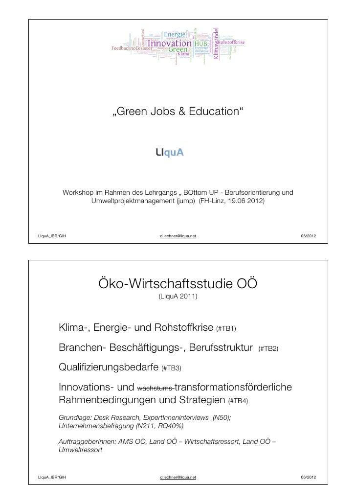 """""""Green Jobs & Education""""           Workshop im Rahmen des Lehrgangs """" BOttom UP - Berufsorientierung und                  ..."""
