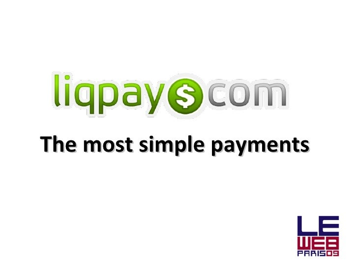 The most simple payments