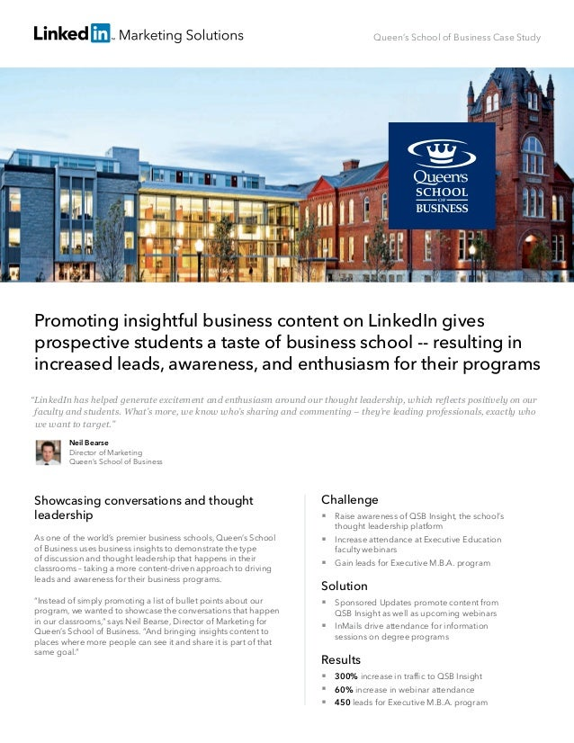 Queen's School of Business Case Study Promoting insightful business content on LinkedIn gives prospective students a taste...