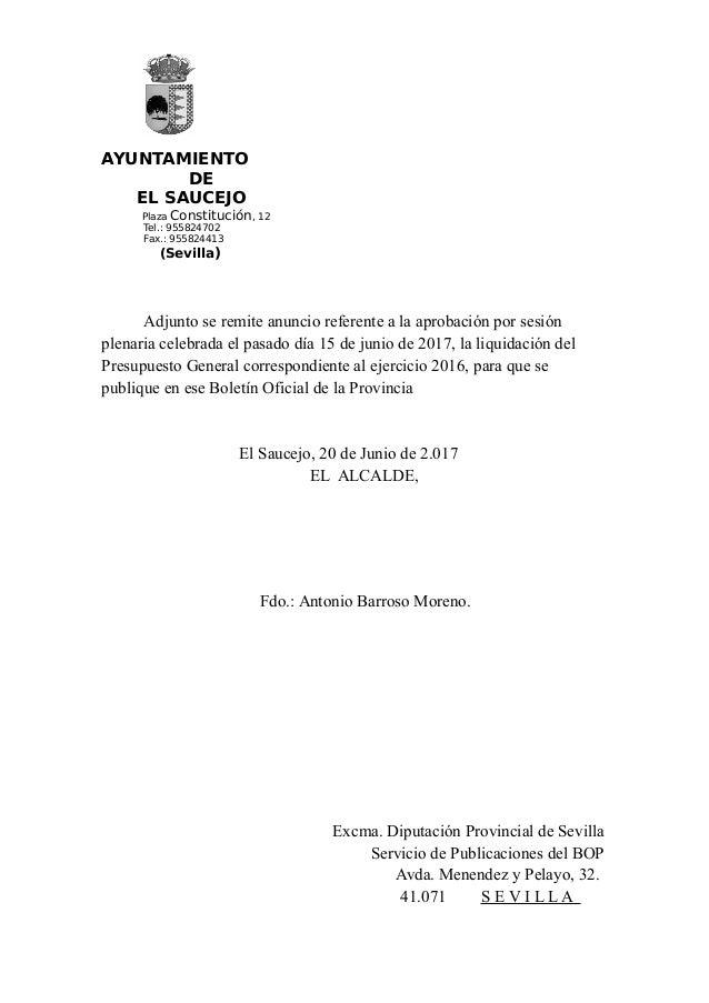 AYUNTAMIENTO DE EL SAUCEJO Plaza Constitución, 12 Tel.: 955824702 Fax.: 955824413 (Sevilla) Adjunto se remite anuncio refe...