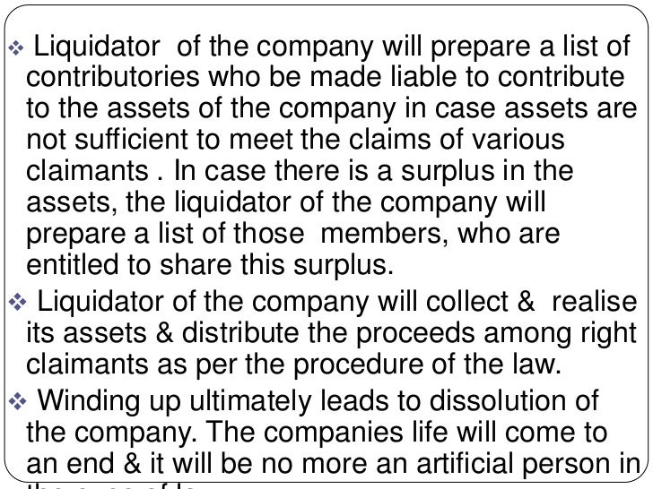  Liquidator of the company will prepare a list of contributories who be made liable to contribute to the assets of the co...