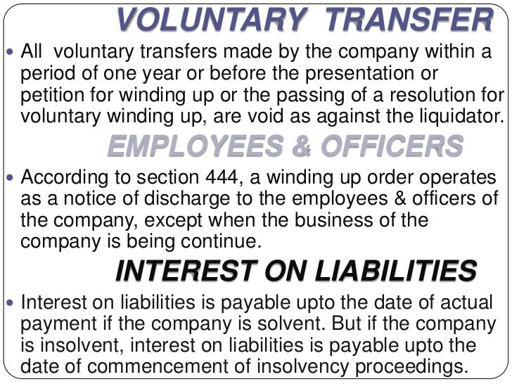 VOLUNTARY TRANSFER All voluntary transfers made by the company within a period of one year or before the presentation or ...