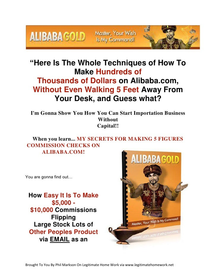 """Here Is The Whole Techniques of How To              Make Hundreds of    Thousands of Dollars on Alibaba.com,   Without Ev..."