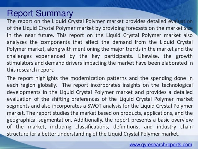 Liquid Crystal Polymer Market: Global Industry Analysis, Research, Share, Trends And Forecasts 2015-2020 Slide 2