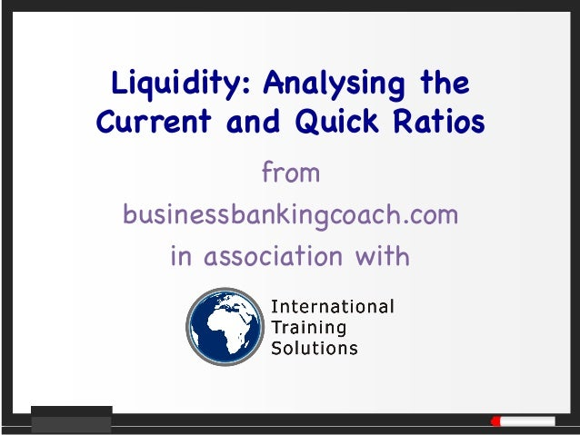 Liquidity: Analysing the