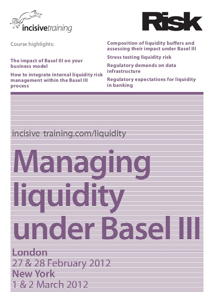 Course highlights:                      Composition of liquidity buffers and                                        assess...