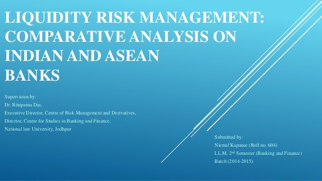 comparative analysis of commercial banks liquidity Asset-liability-management– a comparative study of a risks and found that earlier banks were liquidity commercial banks through cramel analysis.