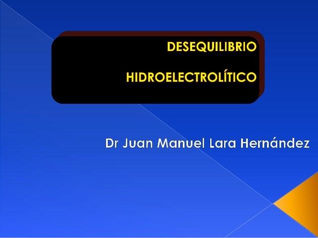 GENERALIDADES SODIO POTASIO DESEQUILIBRIO HIDROELECTROLÍTICO
