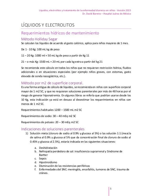 Líquidos, electrolitos y tratamiento de la enfermedad diarreica en niños - Versión 2015 Dr. David Barreto – Hospital Juáre...