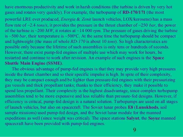 have enormous productivity and work in harsh conditions (the turbine is driven by very hotgases and rotates very quickly)....