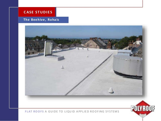 Liquid Solutions For Flat Roofs Polyroof Products Limited