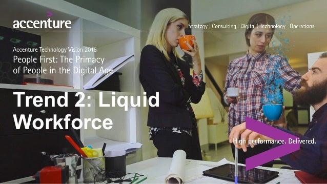 Trend 2: Liquid Workforce