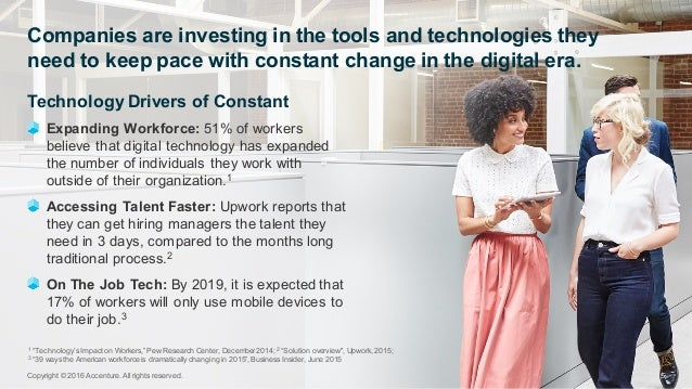 Technology Drivers of Constant Expanding Workforce: 51% of workers  believe that digital technology has expan...