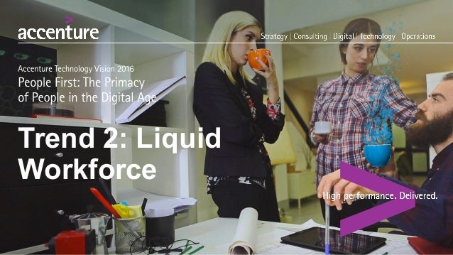 Trend  2:  Liquid Workforce