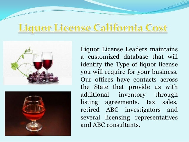 Liquor License Leaders maintains a customized database that will identify the Type of liquor license you will require for ...