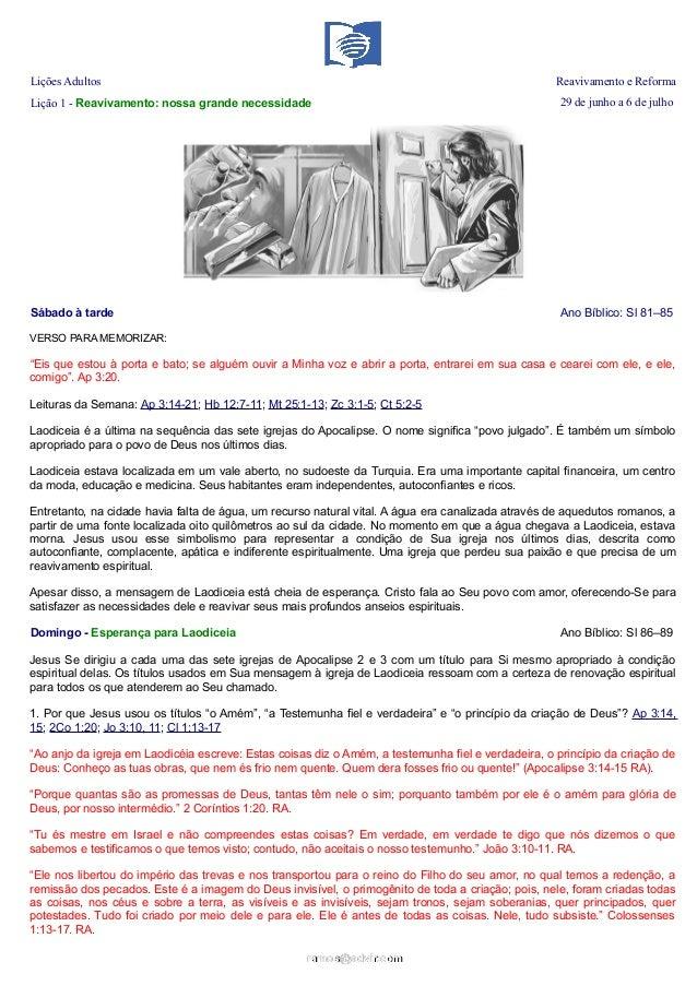 Lições Adultos Reavivamento e Reforma Lição 1 - Reavivamento: nossa grande necessidade 29 de junho a 6 de julho Sábado à t...