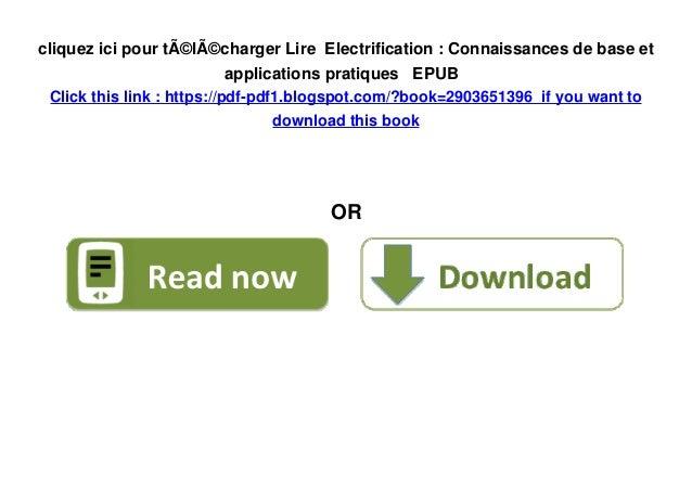 Lire Electrification Connaissances De Base Et Applications Pratiqu