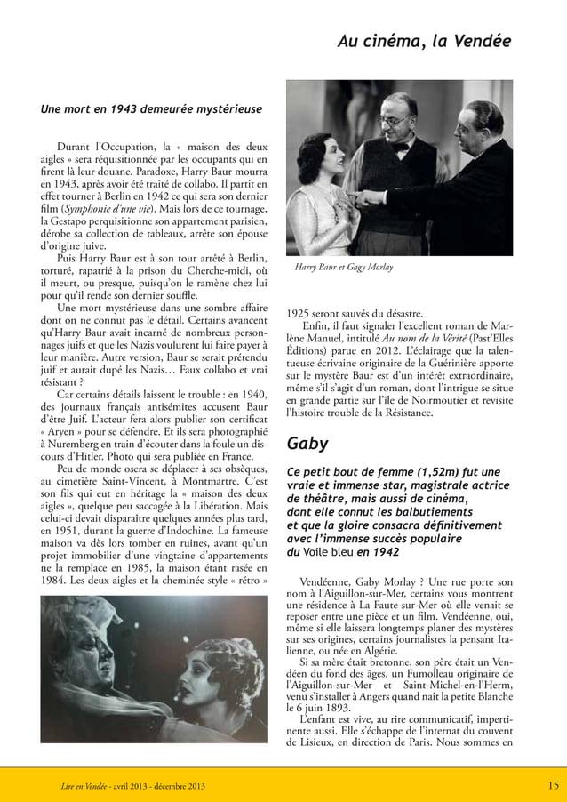 15Lire en Vendée - avril 2013 - décembre 2013Une mort en 1943 demeurée mystérieuseDurant l'Occupation, la « maison des deu...