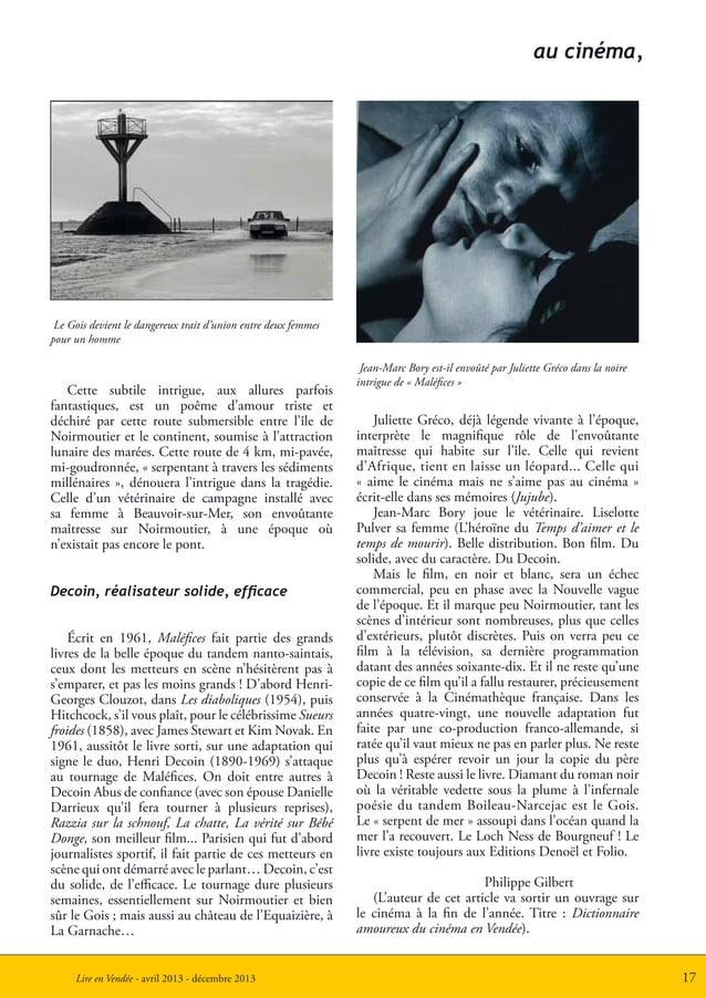 17Lire en Vendée - avril 2013 - décembre 2013Cette subtile intrigue, aux allures parfoisfantastiques, est un poême d'amour...