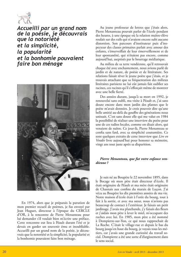 Lire en Vendée - avril 2013 - décembre 201320Accueilli par un grand nomde la poésie, je découvraisque la notoriétéet la si...