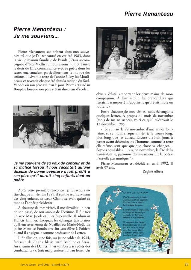 29Lire en Vendée - avril 2013 - décembre 2013Pierre Menanteau :Je me souviens…Pierre Menanteau est présent dans mes souve-...
