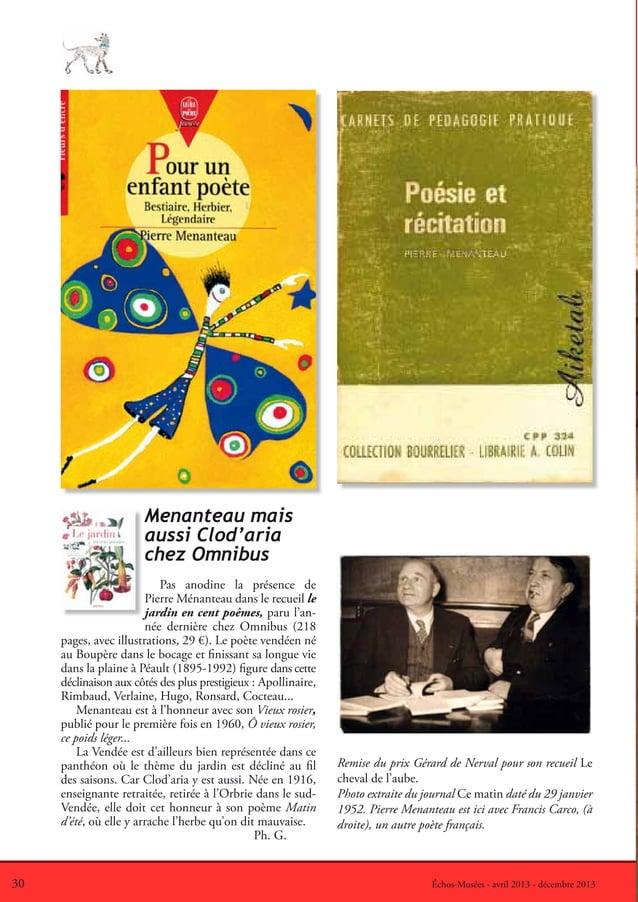 30 Échos-Musées - avril 2013 - décembre 2013Menanteau maisaussi Clod'ariachez OmnibusPas anodine la présence dePierre Ména...