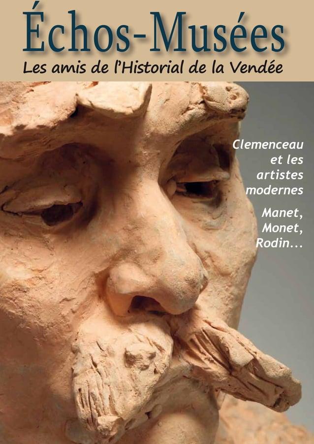 31Échos-Musées - avril 2013 - décembre 2013Échos-MuséesLes amis de l'Historial de la VendéeClemenceauet lesartistesmoderne...