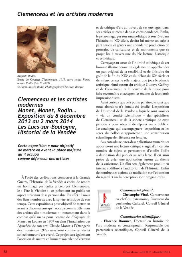 32 Échos-Musées - avril 2013 - décembre 2013À l'orée des célébrations consacrées à la GrandeGuerre, l'Historial de la Vend...