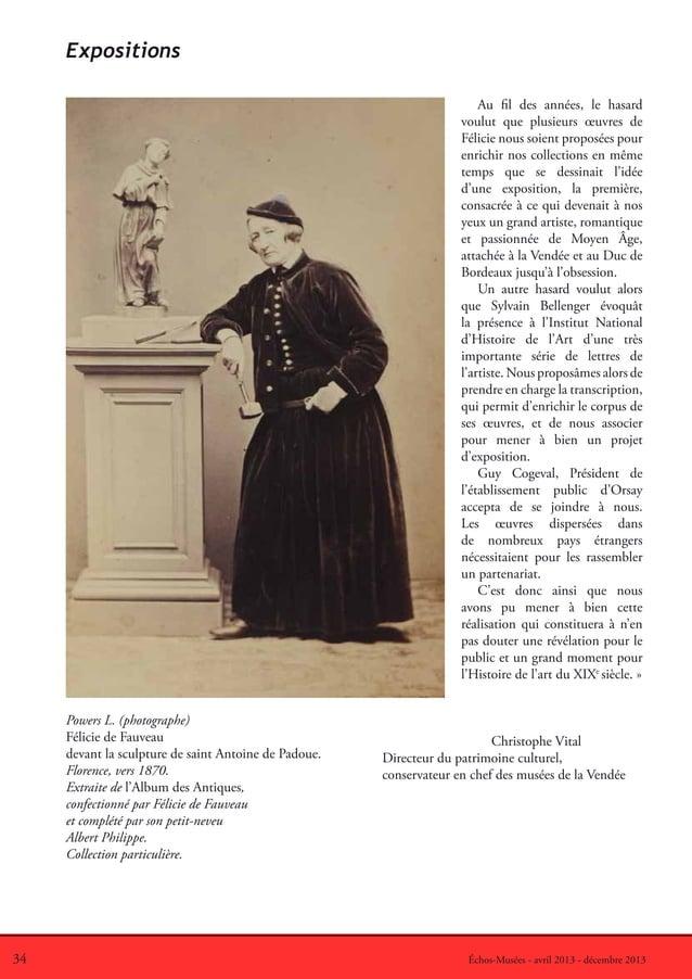 34 Échos-Musées - avril 2013 - décembre 2013ExpositionsPowers L. (photographe)Félicie de Fauveaudevant la sculpture de sai...