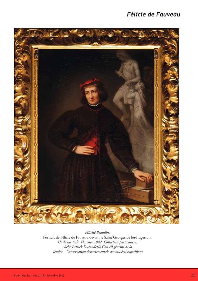 35Échos-Musées - avril 2013 - décembre 2013Félicité Beaudin,Portrait de Félicie de Fauveau devant le Saint Georges de lord...
