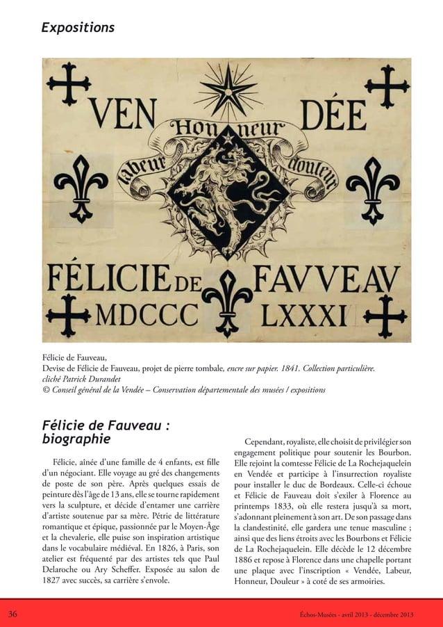 36 Échos-Musées - avril 2013 - décembre 2013Félicie de Fauveau :biographieFélicie, aînée d'une famille de 4 enfants, est f...