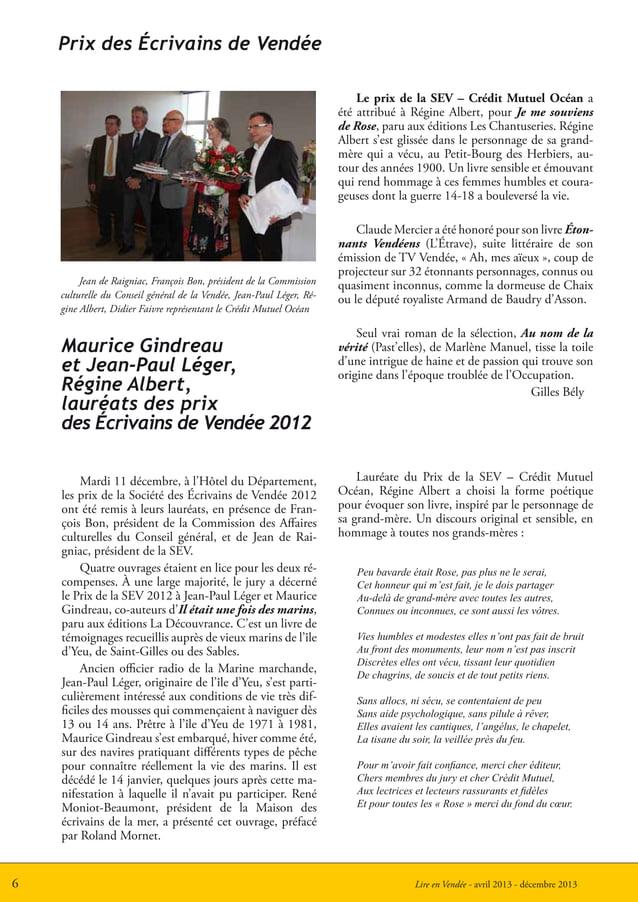 Lire en Vendée - avril 2013 - décembre 20136Prix des Écrivains de VendéePeu bavarde était Rose, pas plus ne le serai,Cet h...