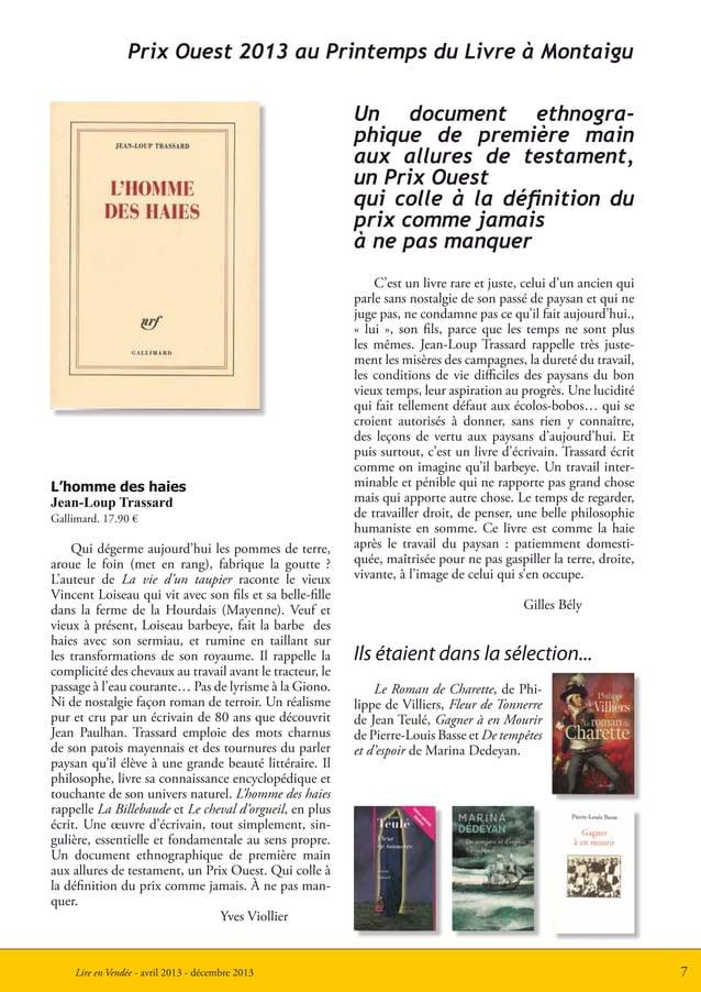 7Lire en Vendée - avril 2013 - décembre 2013Ils étaient dans la sélection...Prix Ouest 2013 au Printemps du Livre à Montai...
