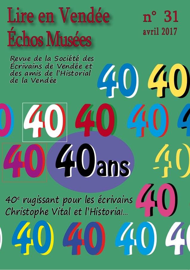 0 40 40 40 4 40 40 40 40 4 Lire en Vendée ÉchosMusées n° 31 avril 2017 40 40 40 40 0 40 40 40 40 40 40ans 4040ans 40 40 40...