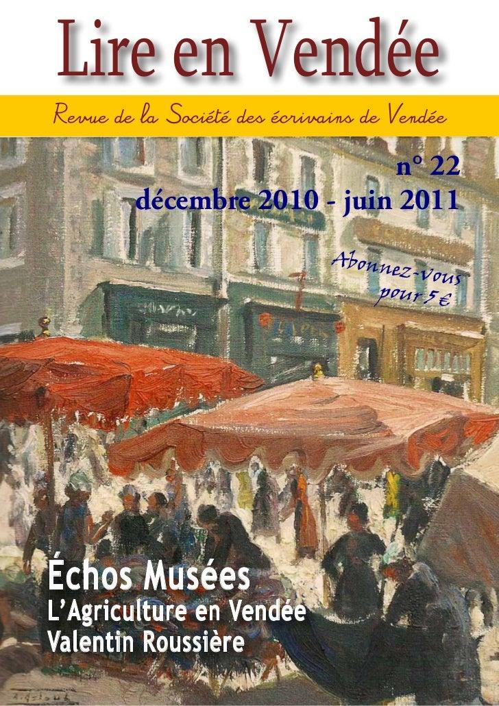 Lire en Vendée                           n° 22       décembre 2010 - juin 2011                          Abonne            ...