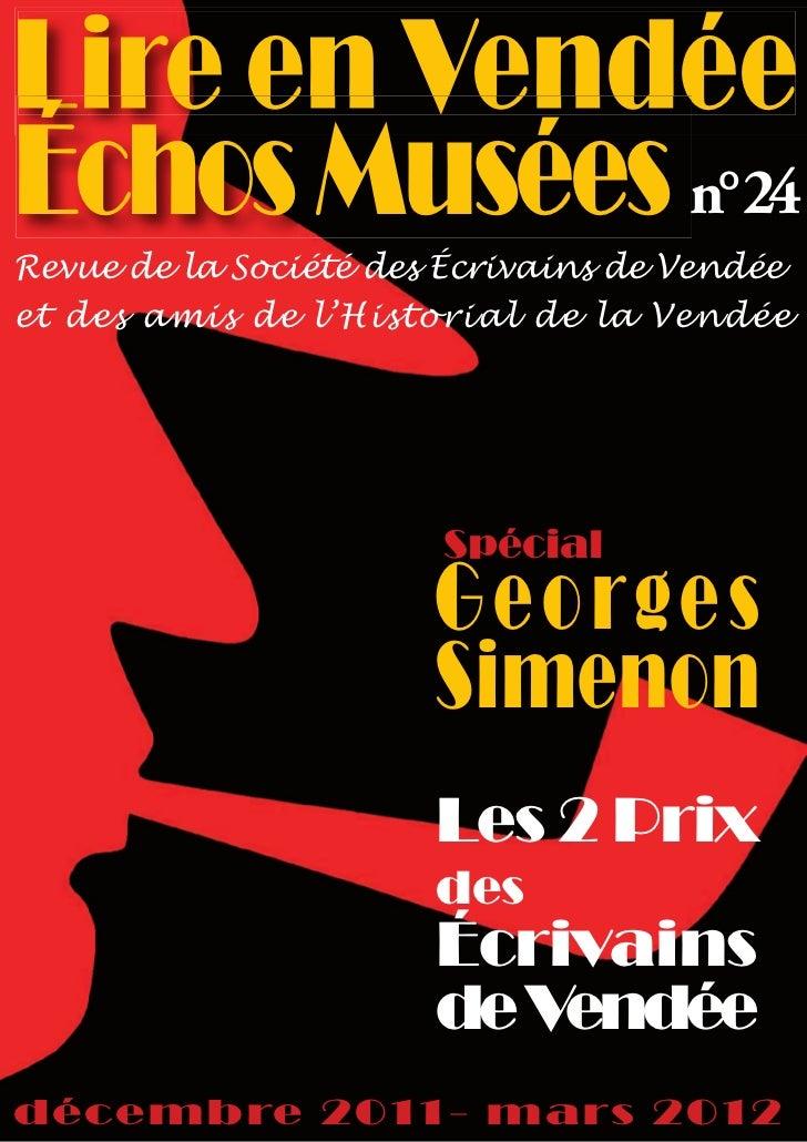 Lire en VendéeÉchos Musées n°24Revue de la Société des Écrivains de Vendéeet des amis de l'Historial de la Vendée         ...