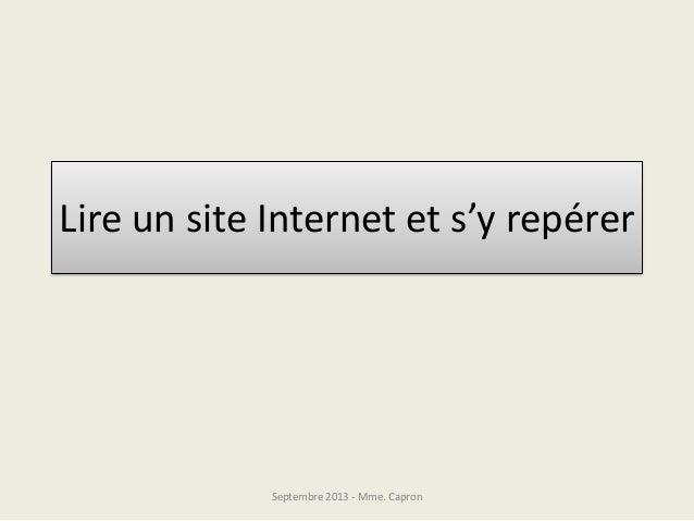 Lire un site Internet et s'y repérer Septembre 2013 - Mme. Capron