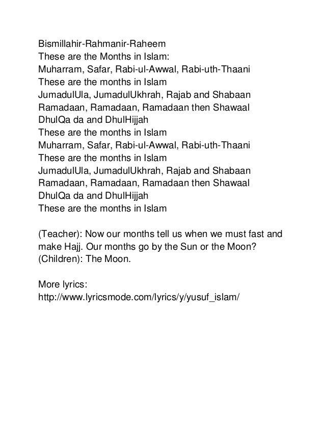 Bismillahir-Rahmanir-Raheem These are the Months in Islam: Muharram, Safar, Rabi-ul-Awwal, Rabi-uth-Thaani These are the m...
