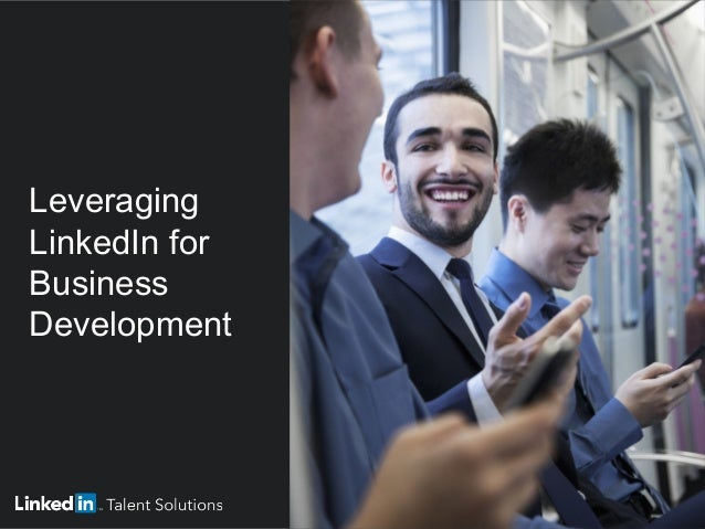 Leveraging LinkedIn for Business Development