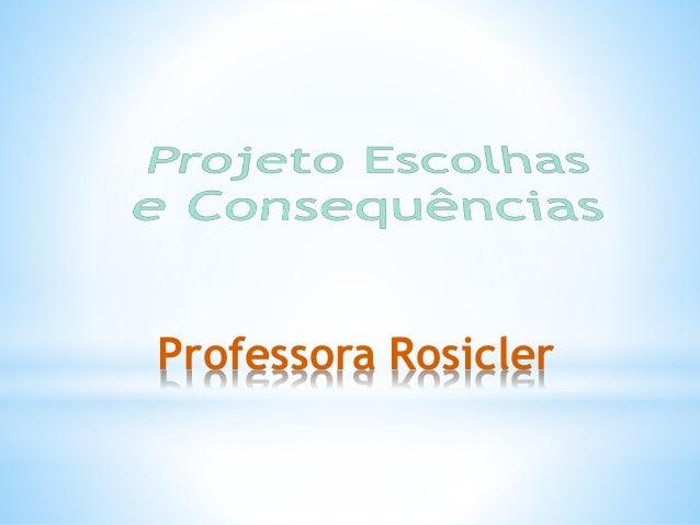 Professora Rosicler