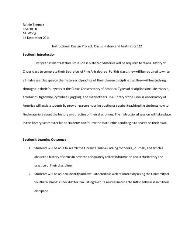 Rainie Themer LIS458LEB M. Wong 14 December2014 Instructional Design Project: Circus History and Aesthetics 112 SectionI: ...
