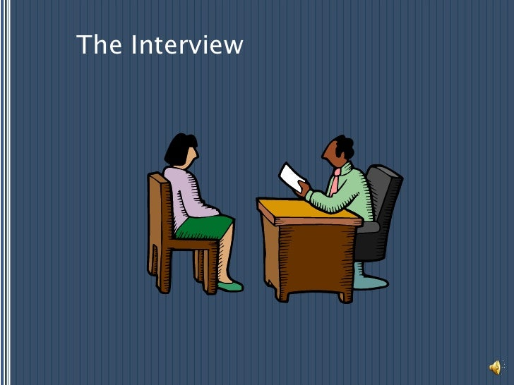 The Interview<br />