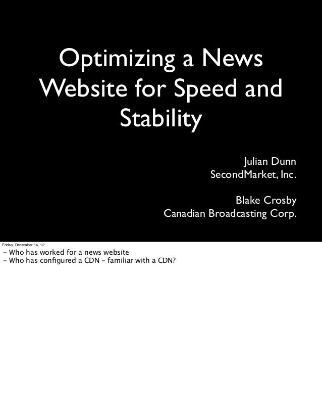 Optimizing a News                    Website for Speed and                          Stability                             ...