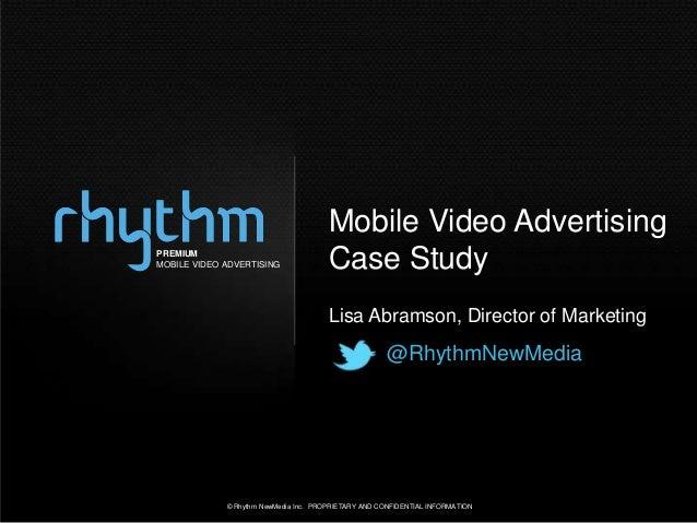 Mobile Video AdvertisingPREMIUMMOBILE VIDEO ADVERTISING               Case Study                                       Lis...