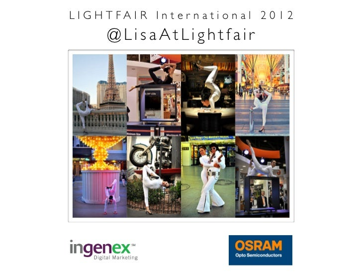 LIGHTFAIR International 2012    @LisaAtLightfair