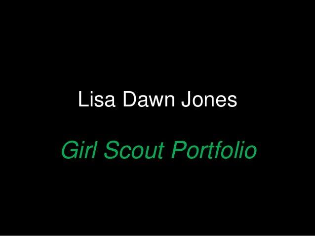 Lisa Dawn Jones Girl Scout Portfolio