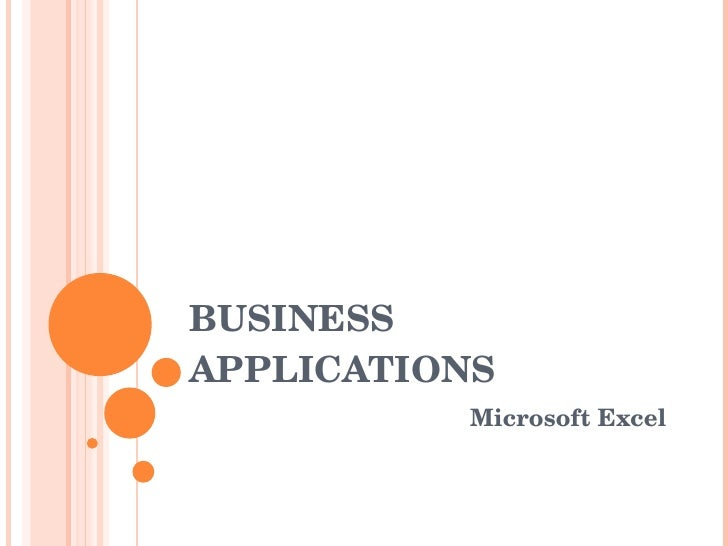 BUSINESS APPLICATIONS Microsoft Excel